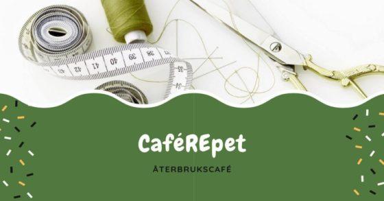 Caférepet – Återbrukscafé